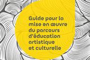 guide à l'éducation artistique et culturelle